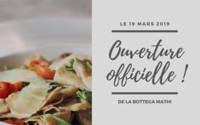 Ouverture de la Bottega le 19 mars 2019