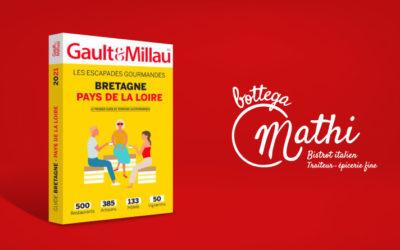 Bottega Mathi dans le Gault & Millau Bretagne et Pays de la Loire 2021